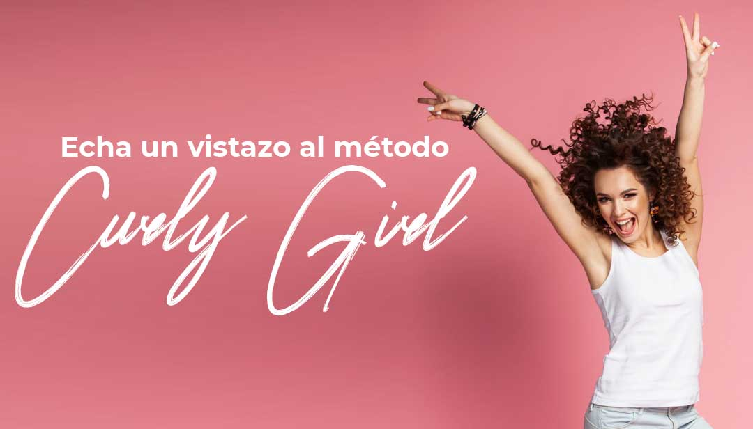 ¿Conocéis el Método Curly Girl?
